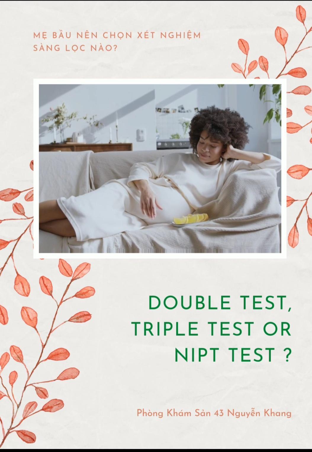 Các xét nghiệm Double test, Triple test, Nipt thì nên chọn loại nào?