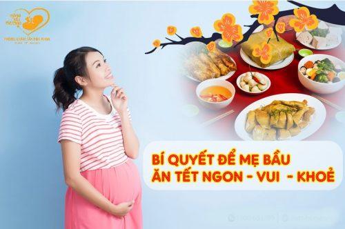Lưu ý chế độ ăn trong dịp tết nguyên đán cho mẹ bầu