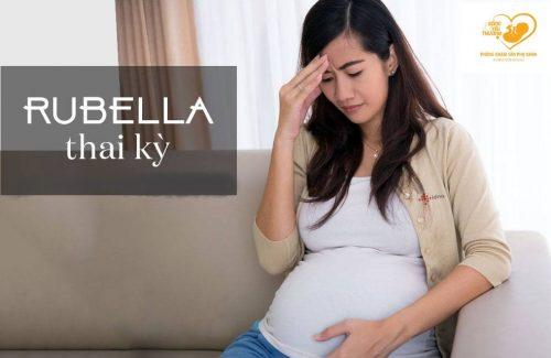 Bệnh rubella và thai kỳ
